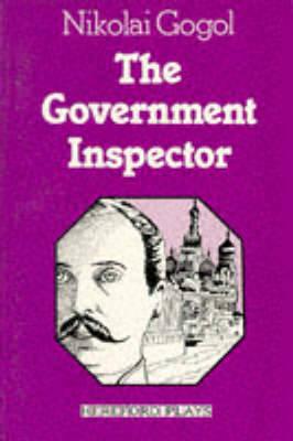 Government Inspector by Nikolai Gogol