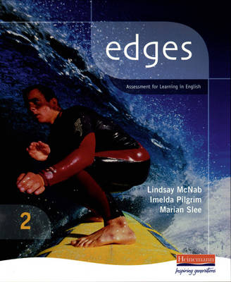 Edges Student Book Assessment for Learning in English by Imelda Pilgrim, Lindsay McNab, Marian Slee