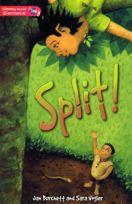Literacy World Comets Stage 2 Novel Split by Jan Burchett, Sara Vogler