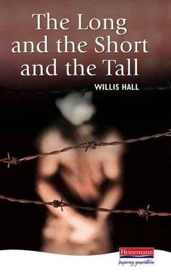 The Long and the Short and the Tall by Willis Hall
