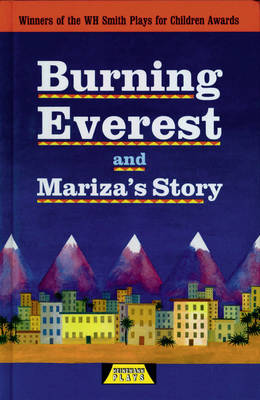 Burning Everest and Mariza's Story by Adrian Flynn, Michele Celeste
