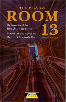 The Play of Room 13 by Joe Standerline