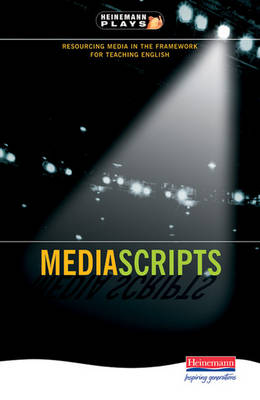 Mediascripts Resourcing Media in the Framework for Teaching English by Simon Page