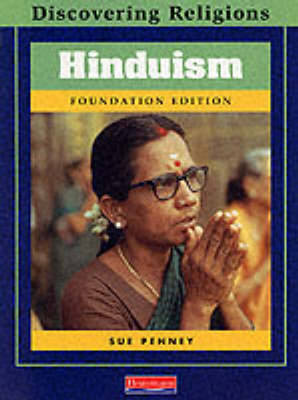 Discovering Religions: Hinduism Foundation Edition by Sue Penney