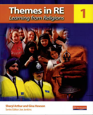 Themes in RE: Learning from Religions Book 1 by Sheryl Arthur, Gina Hewson