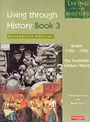 Living Through History: Foundation Book 3 by Fiona Reynoldson, David Taylor