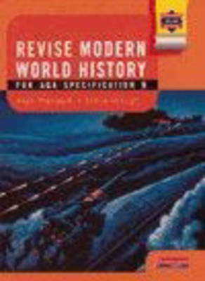 Modern World History AQA: Revision Guide by Steve Waugh, Alan Mendum