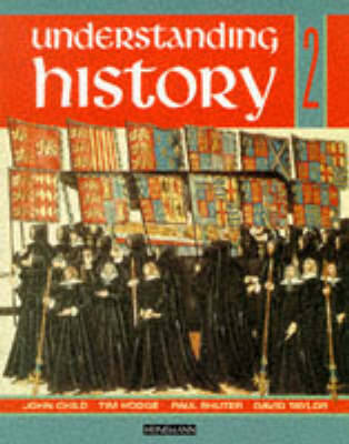 Understanding History Book 2 (Reform, Expansion,Trade and Industry) by David Taylor, Paul Shuter, John Child, Tim Hodge