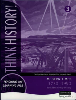 Think History: Modern Times 1750-1990 Foundation Pupil Book 3 by Susan Willoughby