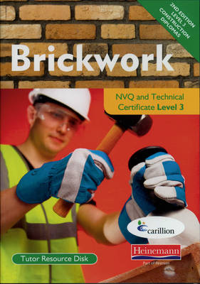 Brickwork NVQ and Technical Certificate Level 3 Tutor Resource Disk by Ralph Need, Kevin Jarvis