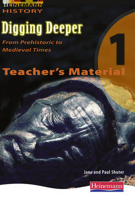 Digging Deeper 1: from Prehistory to Medieval Times Teacher's CD by