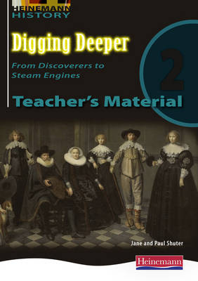 Digging Deeper 2: From Discoverers to Steam Engines Teacher's CD by