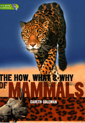 Literacy World Satellites Non Fiction Stage 3 Guided Reading Cards The How, What and Why of Mammals Framework 6 Pack by Gareth Coleman