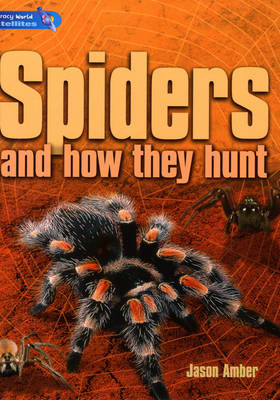 Literacy World Satellites Non Fiction Stage 4 Guided Reading Cards Spiders (and How They Hunt) Framework 6 Pack by