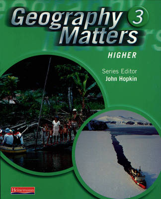 Geography Matters 3 Core Pupil Book by Nicola Arber, Rob Bowden, Lisa Owen, Sue Lomas