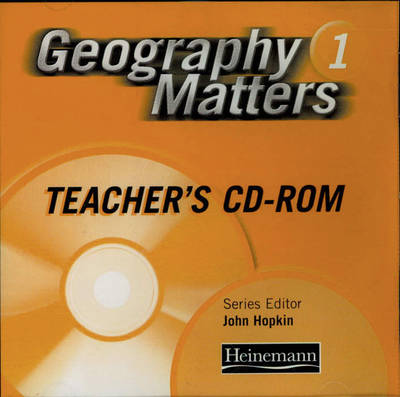 Geography Matters: 1 - Teacher's Resource Pack CD-Rom by