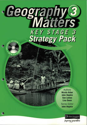 Geography Matters 3 Key Stage 3 Strategy Pack and CD-ROM by