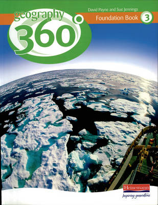 Geography 360 Foundation Pupil Book 3 by David Payne