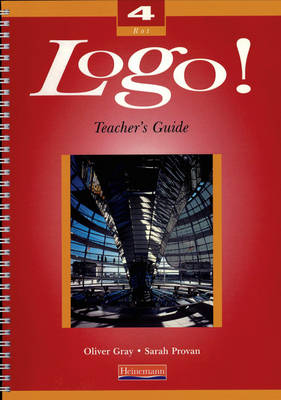 Logo! 4 Higher Teacher's Guide by Oliver Grey, Sarah Provan