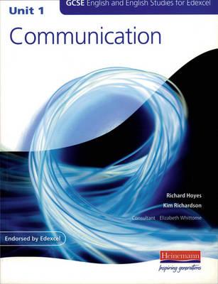 GCSE Pilot Course in English and English Studies for Edexcel by Richard Hoyes, Kim Richardson