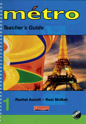 Metro 1 Teacher's Guide Euro Edition by Rosi McNab