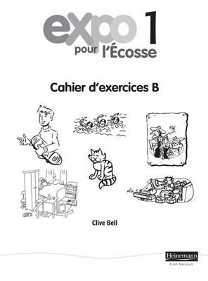 Expo Pour l'Ecosse 1 Workbook B (Pack of 8) by
