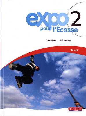 Expo Pour L'Ecosse 2 Rouge Pupil Book by Jon Meier, Gill Ramage