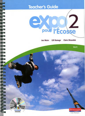 Expo Pour l'Ecosse 2 Vert Teacher's Guide & CD-ROM by