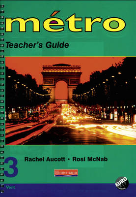 Metro 3 Vert Teacher's Guide Euro Edition by Rosi McNab