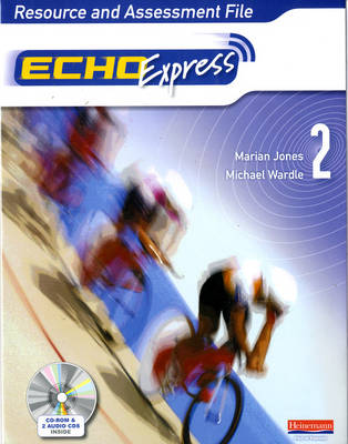 Echo Express 2 Resource and Assessment File by Marian Jones, Michael Wardle