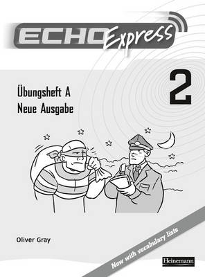 Echo Express 2 Workbook A 8pk New Edition by Oliver Gray