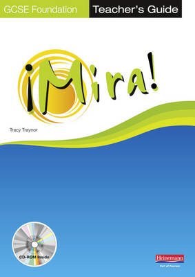 Mira AQA/OCR GCSE Spanish Foundation Teacher's Guide by Tracy Traynor
