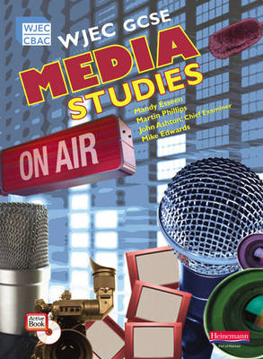 WJEC GCSE Media Studies Student Book with Activebook by Mandy Esseen