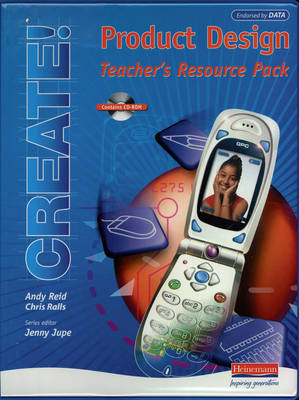 Create! Product Design Teacher's Resource Pack and CD-ROM by
