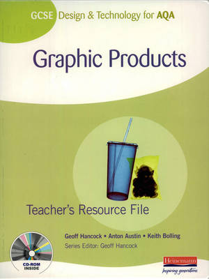 GCSE Design and Technology for AQA Graphic Products Student Book by Keith Bolling, George Asquith