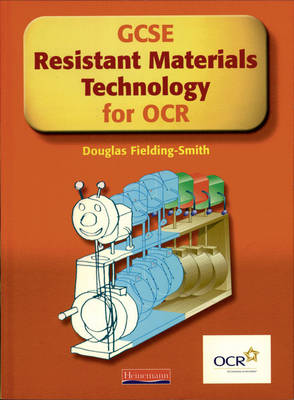 GCSE Resistant Materials for OCR Student Book by Douglas Fielding-Smith