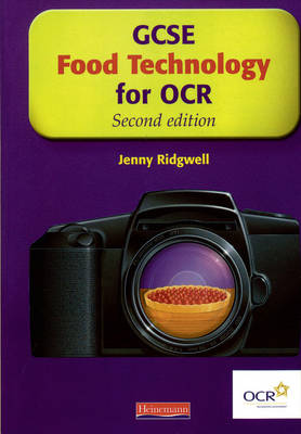 GCSE Food Technology for OCR: Student Book by Jenny Ridgwell, Alison Winson