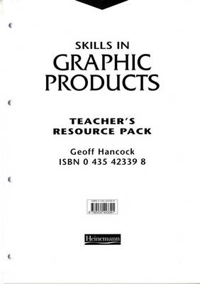 Skills in Graphic Products Teacher's Resource Pack by Geoff Hancock