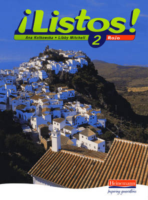 Listos! 2 Rojo Pupils Book by Ana Kolkowska, Libby Mitchell