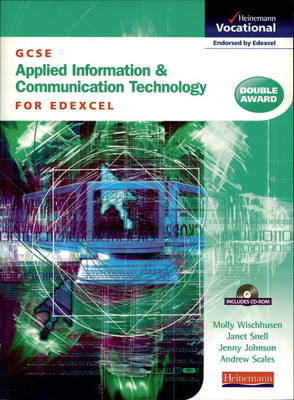 GCSE Applied ICT Edexcel: Student Book & CD-ROM by
