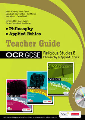 GCSE OCR Religious Studies B: Philosophy and Applied Ethics Teacher Guide with Editable CD by Cavan Wood, Victoria Bunting