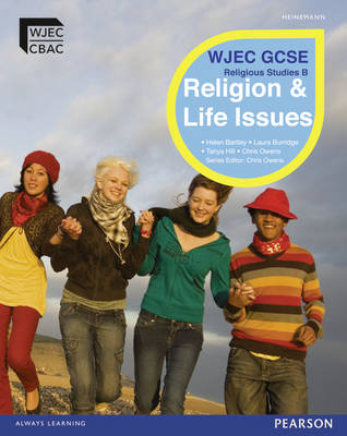 WJEC GCSE Religious Studies B Unit 1: Religion & Life Issues Student Book with Activebook by Chris Owens