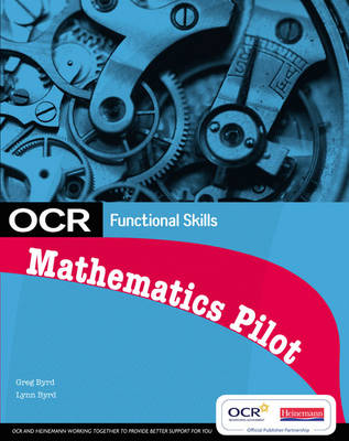 OCR Functional Skills - Maths Student Book for the OCR Pilot by