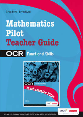 OCR Functional Skills - Maths Teacher Guide for the OCR Pilot by