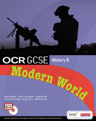 GCSE OCR B: Modern World History Student Book and CD-ROM Student Book by Ellen Carrington, Andrew Hill, Alex Brodkin, Richard Kerridge