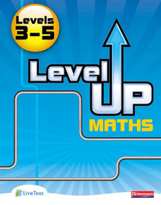 Level Up Maths: Pupil Book (Level 3-5) by Keith Pledger