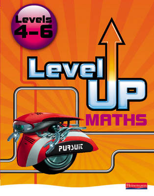 Level Up Maths: Pupil Book (Level 4-6) by Keith Pledger