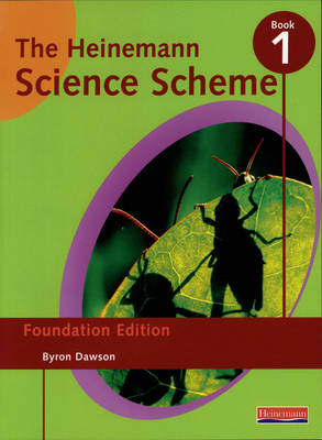 Heinemann Science Scheme by Byron Dawson
