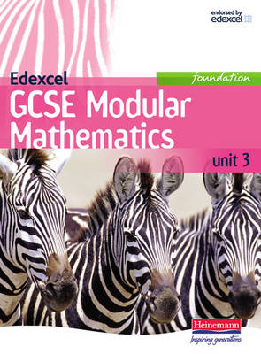 Edexcel GCSE Modular Mathematics Foundation Unit 3 by Keith Pledger