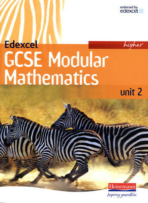 Edexcel GCSE Modular Mathematics 2007 Higher Unit 2 Student Book by Keith Pledger